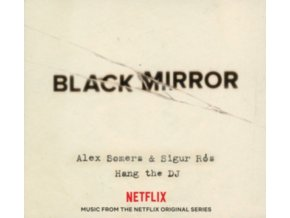 ALEX SOMERS & SIGUR ROS - Black Mirror: Hang The DJ (Music From The Netflix Original Series) (LP)
