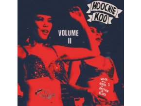 "VARIOUS ARTISTS - The Hoochie Koo Volume 2 (10"" Vinyl)"