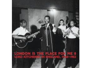 VARIOUS ARTISTS - London Is The Place For Me 8 - Lord Kitchener In England 1948-1962 (LP)