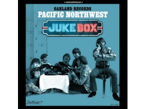 VARIOUS ARTISTS - Garland Records Presents Pacific Northwest Juke Box (Coloured Vinyl) (LP)