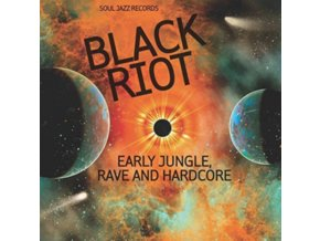 SOUL JAZZ RECORDS PRESENTS - Soul Jazz Records Presents Black Riot: Early Jungle. Rave And Hardcore (LP)