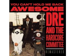 AWESOME DRE - You Cant Hold Me Back (LP)