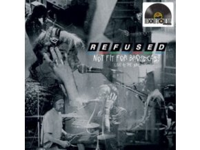 REFUSED - Not Fit For Broadcasting - Live At The BBC (Crystal Clear Vinyl) (RSD 2020) (LP)