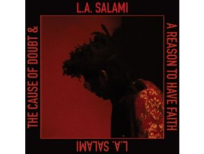 L.A. SALAMI - The Cause Of Doubt & A Reason To Have Faith (LP)