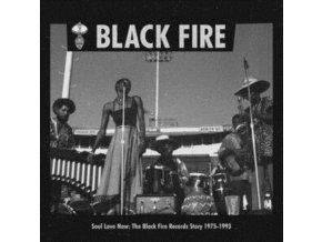 VARIOUS ARTISTS - Soul Love Now: The Black Fire Records Story 1975-1993 (LP)