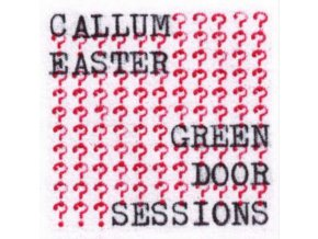 CALLUM EASTER - Green Door Sessions (LP)