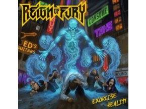 REIGN OF FURY - Exorcise Reality (LP)