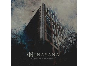 "HINAYANA - Death Of The Cosmic (12"" Vinyl)"