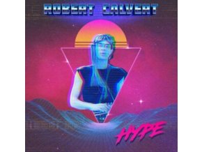 ROBERT CALVERT - Hype (LP)