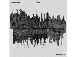 MASAYOSHI FUJITA - Apologues (LP)