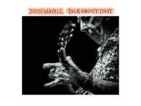 JOHN MAYALL - Talk About That (LP)