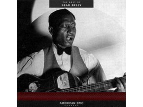 LEAD BELLY - American Epic: The Best Of Lead Belly (LP)