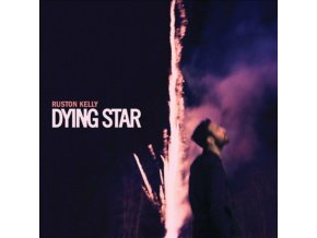 RUSTON KELLY - Dying Star (LP)