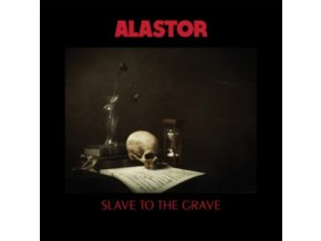 ALASTOR - Slave To The Grave (LP)