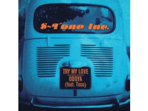 "S-TONE INC. - Try My Love / Odoya (Feat. Toco) (7"" Vinyl)"