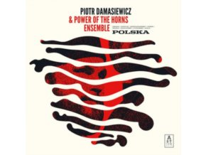 PIOTR DAMASIEWICZ & POWER OF THE HORNS ENSEMBLE - Polska (LP)
