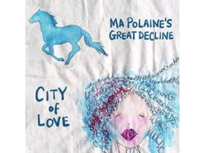 MA POLAINES GREAT DECLINE - City Of Love (LP)