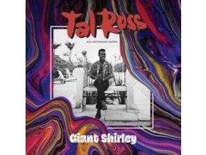 TAL ROSS - Giant Shirley (Rsd 2020) (LP)