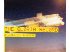 GLORIA RECORD - A Lull In Traffic (LP)