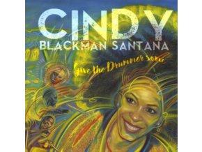 CINDY BLACKMAN SANTANA - Give The Drummer Some (LP)