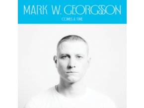 "MARK W. GEORGSSON - Comes A Time (12"" Vinyl)"