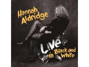 HANNAH ALDRIDGE - Live In Black And White (LP)