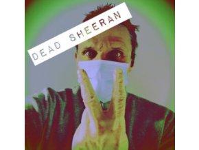 DEAD SHEERAN - Dead Sheeran (Coloured Vinyl) (LP)
