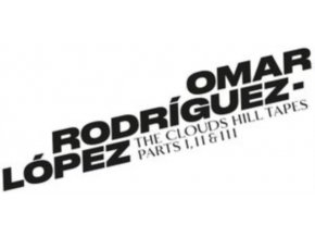 OMAR RODRIGUEZ-LOPEZ - The Clouds Hill Tapes Pts. I. II & III (LP)