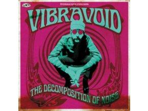 VIBRAVOID - The Decomposition Of Noise (LP)