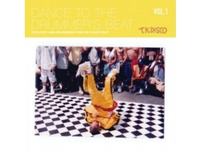 """VARIOUS ARTISTS - Dance To The Drummers Beat Vol. 1 (Block Party Jams And Breakbeats From The Tk Disco Vaults) (12"""" Vinyl)"""