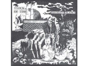CLOCK OF TIME - Pestilent Planet (LP)