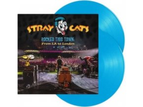 STRAY CATS - Rocked This Town: From La To London (Blue Vinyl) (LP)