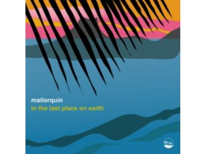 """MALLORQUIN - In The Last Place On Earth EP (12"""" Vinyl)"""