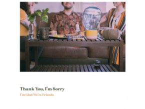 THANK YOU. IM SORRY - Im Glad Were Friends (Coloured Vinyl) (LP)
