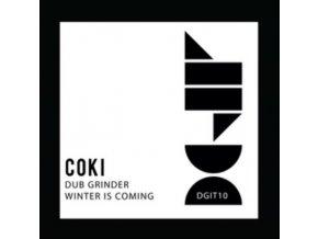 """COKI - Winter Is Coming / Dub Grinder (12"""" Vinyl)"""