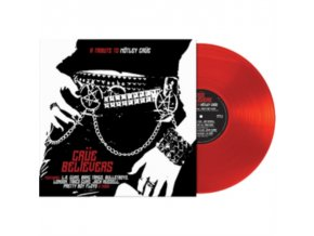 VARIOUS ARTISTS - Crue Believers - A Tribute To Motley Crue (Red Vinyl) (LP)