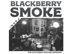 BLACKBERRY SMOKE - The Southern Ground Sessions (LP)