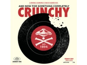 VARIOUS ARTISTS - And Now For Something Completely Crunchy (LP)