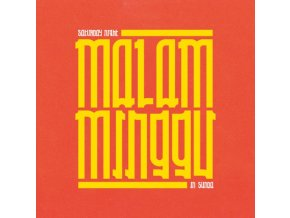 VARIOUS ARTISTS - Malam Minggu: A Saturday Night In Sunda (LP)