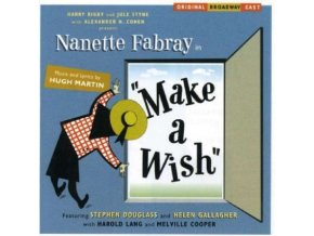 ORIGINAL BROADWAY CAST - Make A Wish (CD)