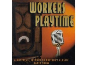 VARIOUS ARTISTS - Workers Playtime (CD)