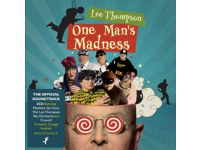 LEE THOMPSON: ONE MANS MADNESS - Lee Thompson: One Mans Madness (CD)