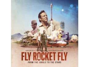 VARIOUS ARTISTS - Fly Rocket Fly - From The Jungle To The Stars- OST (CD)