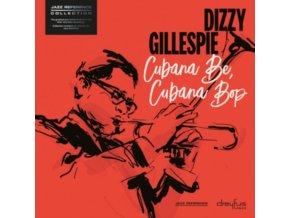 DIZZY GILLESPIE - Cubana Be. Cubana Bop (LP)