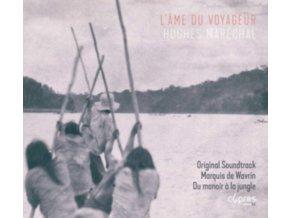ORIGINAL SOUNDTRACK / SEBASTIEN WALNIER/RONALD VAN - Hughes Marechal: LAme Du Voyageur (CD)