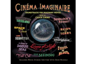 CHUCK CIRINO - Cinema Imaginaire (CD)
