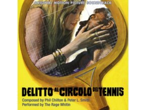 PHIL CHILTON & PETER L. SMITH - The Rage Within (Delitto Al Circolo Del Tennis) (CD)