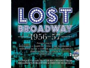 ORIGINAL BROADWAY CAST RECORDINGS - Lost Broadway 1956-57 - Broadways Forgotten & Obscure Musicals (CD)