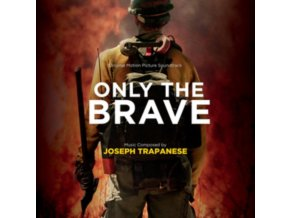 ORIGINAL SOUNDTRACK / JOSEPH TRAPANESE - Only The Brave (CD)