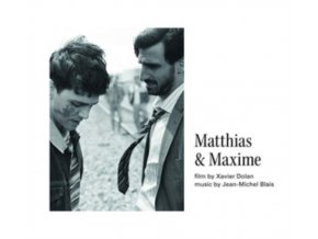 ORIGINAL SOUNDTRACK / JEAN-MICHEL BLAIS - Matthias & Maxime (CD)
